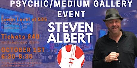 Steven Albert: Psychic Medium Gallery Event  585Rockin Burger tickets