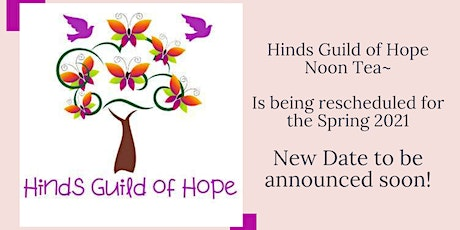 Hinds Guild of Hope Noon Tea tickets