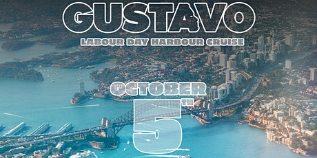 Gustavo Labour Day Harbour Cruise - Monday 5th October tickets