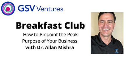 GSV Ventures Breakfast Club with Dr. Allan Mishra tickets