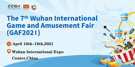 The China (Wuhan) International Game and Amusement Fair(GAF 2021) tickets