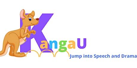 KangaU~Jump Into Speech and Drama tickets