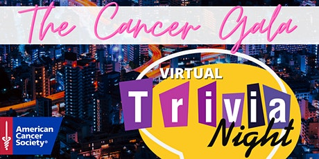 The Cancer Gala Virtual Trivia Night tickets