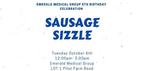 Emerald Medical Group 5th Birthday Sausage Sizzle tickets