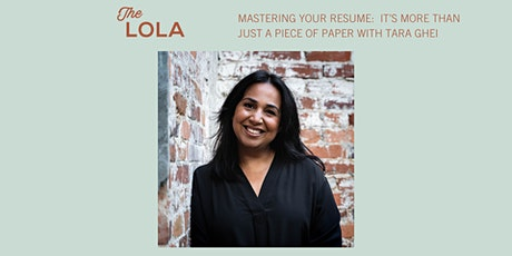 Mastering Your Resume:  It's More Than Just A Piece of Paper with Tara Ghei tickets