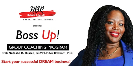 NBR Boss Up! Start your Successful Dream Business! tickets