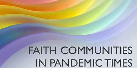 Faith Communities in Pandemic Times tickets