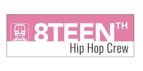 8Teenth Hip Hop Crew Master Class tickets