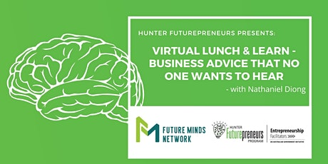 Virtual Lunch & Learn - Business Advice that No One Wants to Hear tickets