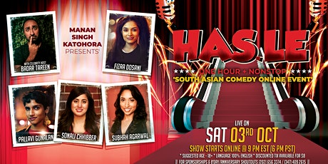 'HAS.LE' -  South Asian Comedy ONLINE Event FEATURING 5 Celebrity Comedians tickets
