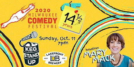 MKE Comedy Fest Headliner Mary Mack at Keg Stand up! tickets
