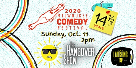 MKE Comedy Fest Hangover Show! tickets