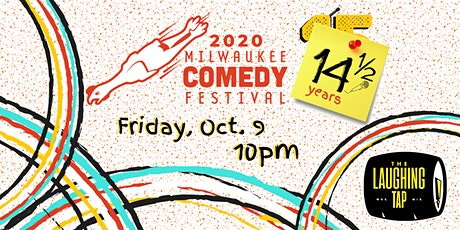 MKE Comedy Fest Oct 9 at 10pm tickets