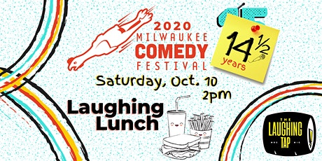 MKE Comedy Fest Laughing Lunch! tickets
