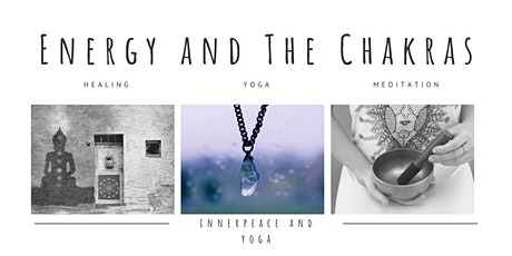 6 Week Exploration of  Our Energy and The Chakras tickets