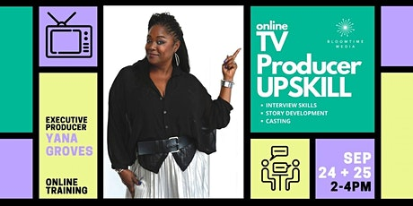 TV PRODUCER UPSKILL tickets