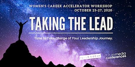 Taking the Lead: Women's Career Accelerator Workshop tickets