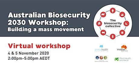 Australian Biosecurity 2030 Workshop tickets