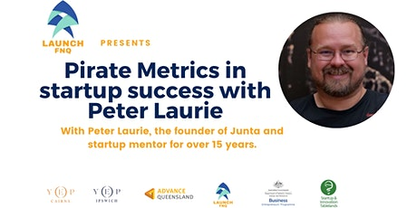 Pirate Metrics in startup success with Peter Laurie tickets