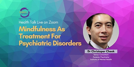 Webinar: Mindfulness As Treatment For Psychiatric Disorders tickets