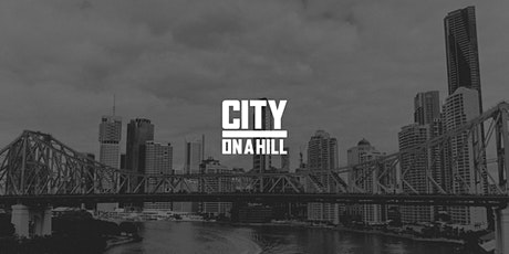 City on a Hill: Brisbane - Sept 20 - 8:30AM Service tickets