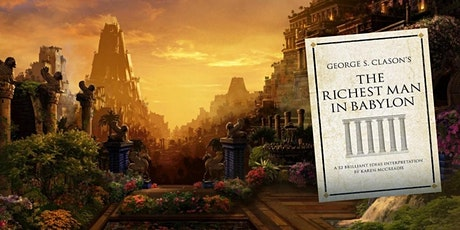 Book Review & Discussion:  The Richest Man in Babylon tickets