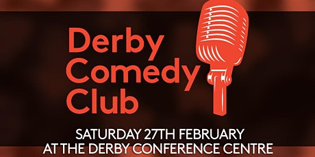 Derby Comedy Club Night 27th February 2021 tickets