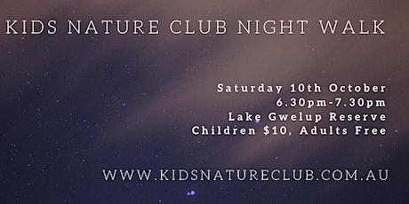 Kids Nature Club Night Walk - 10th October tickets