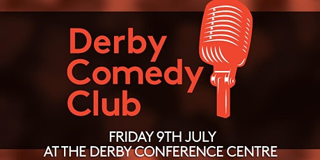 Derby Comedy Club Night 9th July 2021 tickets