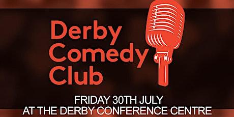 Derby Comedy Club Night 30th July 2021 tickets
