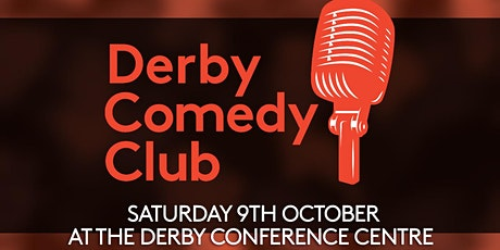 Derby Comedy Club Night 9th October 2021 tickets