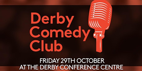 Derby Comedy Club Night 29th October 2021 tickets