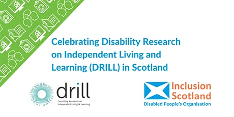 Celebrating Disability Research on Independent Living and Learning (DRILL) tickets