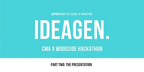 CMA x Woodside IdeaGen | Part Two: Pitch Session tickets