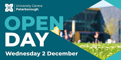 Open Day - University Centre Peterborough (Wednesday 2nd December 2020) tickets