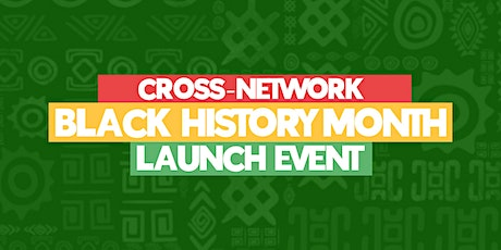 Cross-Network Black History Month Launch tickets