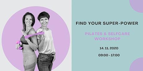 Find your Super-Power - Pilates & Selfcare Workshop tickets