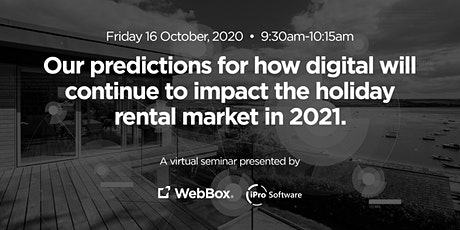 Predictions for how digital will continue to impact holiday rental markets tickets