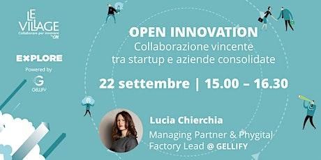 Open Innovation: collaborazione vincente tra startup e aziende consolidate biglietti