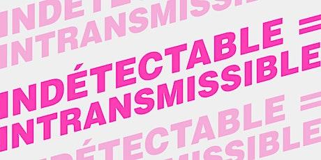 « Indétectable=Intransmissible (I=I) » billets