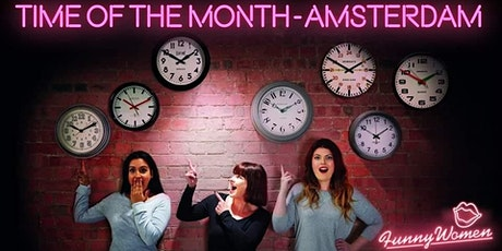 Time of the Month - Amsterdam tickets