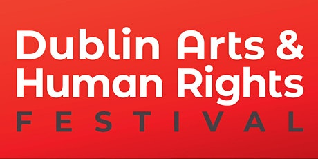 Dublin Arts & Human Rights Festival: Theatre & Diverse Narratives Panel tickets