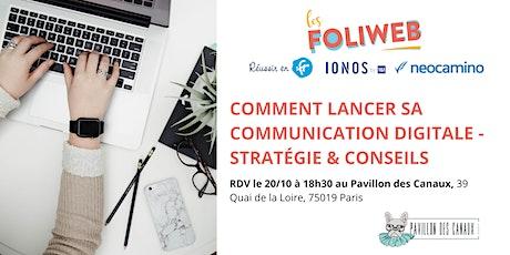 [Paris] Comment lancer sa communication digitale - stratégie & conseils billets