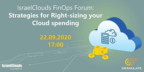 IsraelClouds Finops Forum: Strategies for Right-sizing your Cloud spending tickets