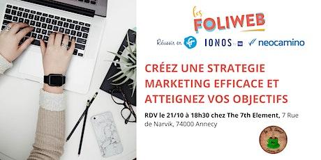 [Annecy] Créez une stratégie marketing efficace et atteignez vos objectifs billets