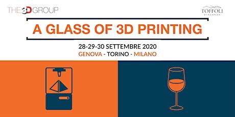 A glass of 3D Printing - Genova biglietti