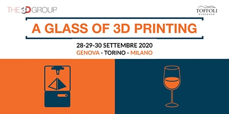 A glass of 3D Printing - Genova tickets
