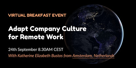 WeBreakfast Virtual: Adapt Company Culture for Remote Work tickets