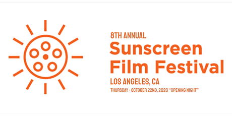 "8th Annual Sunscreen Film Festival: Los Angeles, ""The show must go on!"" tickets"
