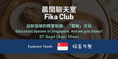 Explorers' Month: Education System in Singapore. Are we just Kiasu? tickets